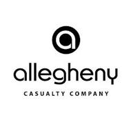 A ALLEGHENY CASUALTY COMPANY
