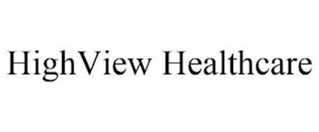 HIGHVIEW HEALTHCARE