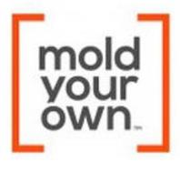 MOLD YOUR OWN