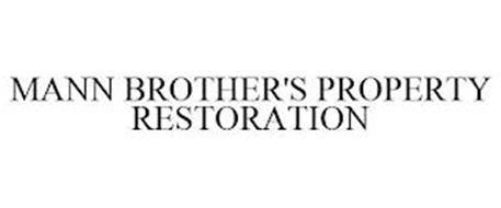 MANN BROTHER'S PROPERTY RESTORATION