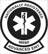 NATIONALLY REGISTERED ADVANCED EMT NREMT