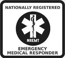 NATIONALLY REGISTERED EMERGENCY MEDICALRESPONDER NREMT