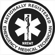 NATIONALLY REGISTERED EMERGENCY MEDICALTECHNICIAN NREMT