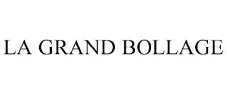 LA GRAND BOLLAGE