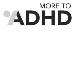 MORE TO ADHD
