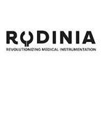 RODINIA REVOLUTIONIZING MEDICAL INSTRUMENTATION