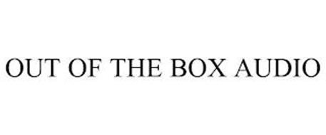 OUT OF THE BOX AUDIO