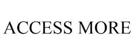 ACCESS MORE