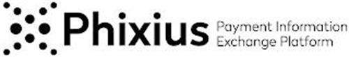 PHIXIUS PAYMENT INFORMATION EXCHANGE PLATFORM