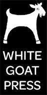 WHITE GOAT PRESS