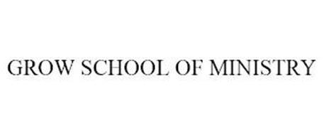 GROW SCHOOL OF MINISTRY