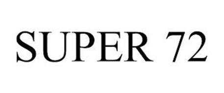 SUPER 72