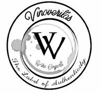 VINOVERITAS THE LABEL OF AUTHENTICITY VV WINE IMPORTS
