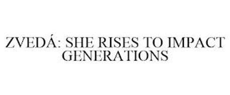 ZVEDÁ: SHE RISES TO IMPACT GENERATIONS