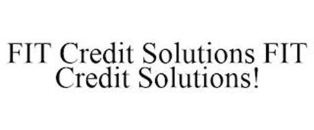 FIT CREDIT SOLUTIONS FIT CREDIT SOLUTIONS!