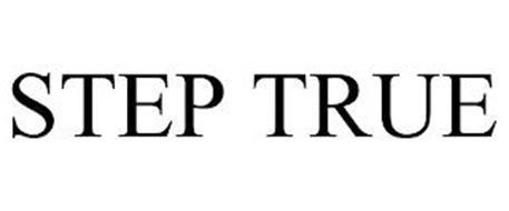 STEP TRUE