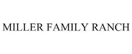 MILLER FAMILY RANCH