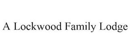 A LOCKWOOD FAMILY LODGE