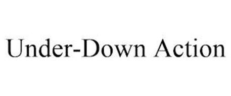 UNDER-DOWN ACTION