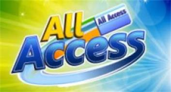 ALL ACCESS ALL ACCESS