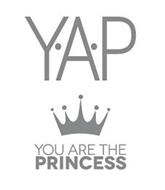 Y·A·P YOU ARE THE PRINCESS