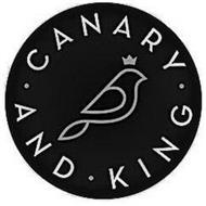 · CANARY AND · KING ·