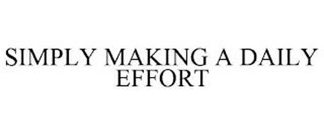 SIMPLY MAKING A DAILY EFFORT