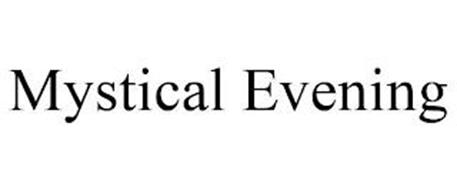 MYSTICAL EVENING