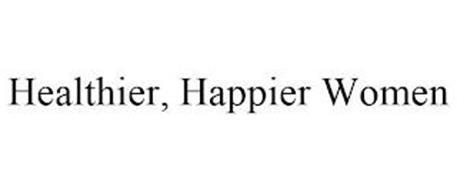HEALTHIER, HAPPIER WOMEN