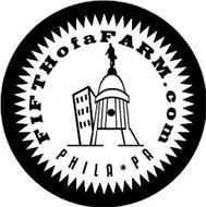 FIFTHOFAFARM.COM PHILA * PA