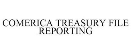 COMERICA TREASURY FILE REPORTING