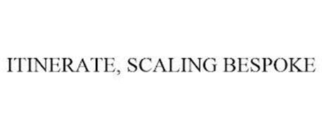 ITINERATE, SCALING BESPOKE
