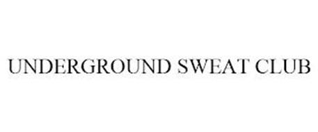 UNDERGROUND SWEAT CLUB