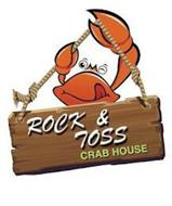 ROCK & TOSS CRAB HOUSE