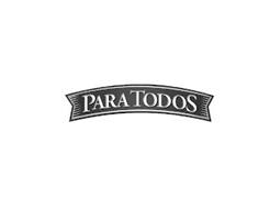 PARA TODOS MEANS FOR EVERYONE IN ENGLISH