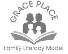 GRACE PLACE FAMILY LITERACY MODEL