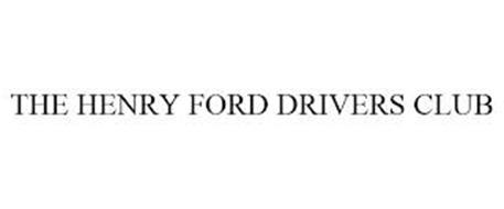 THE HENRY FORD DRIVERS CLUB