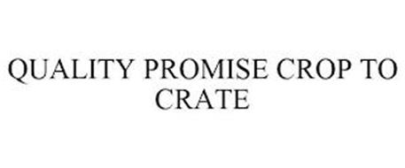 QUALITY PROMISE CROP TO CRATE