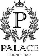 P PALACE LOUNGE BAR