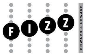 FIZZ ONWARD & UPWARD