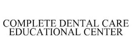 COMPLETE DENTAL CARE EDUCATIONAL CENTER