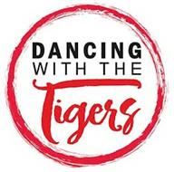 DANCING WITH THE TIGERS