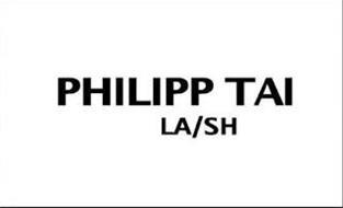 PHILIPP TAI LA/SH