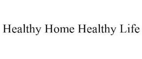 HEALTHY HOME HEALTHY LIFE