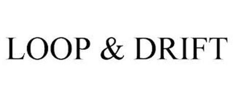 LOOP & DRIFT