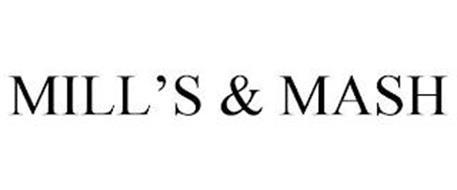 MILL'S & MASH