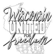 WISCONSIN UNITED FOR FREEDOM