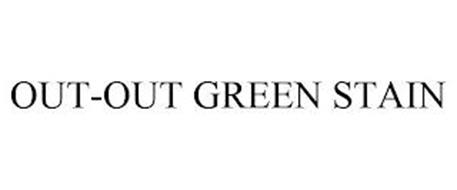 OUT-OUT GREEN STAIN