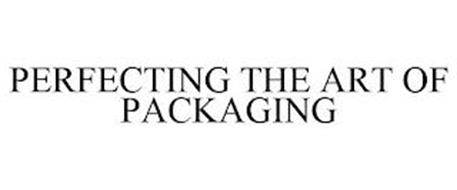 PERFECTING THE ART OF PACKAGING