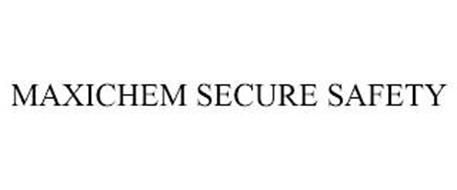 MAXICHEM SECURE SAFETY